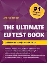 EPSO - The Ultimate EU Test Book.  Assistant (AST) Edition 2016