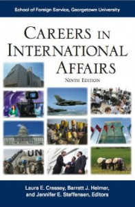 Careers in International Affairs. Ninth Edition.